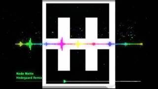 Nede Mette   Hedegaard Remix