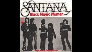 SANTANA | Black Magic Woman (original)