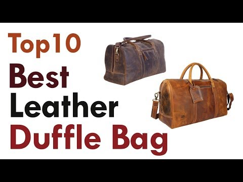 Best Leather Duffle Bag 2019 || Top10 Best Mens Weekend Bag Reviews