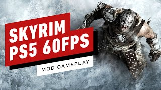 Simple Mod Lets You Play Skyrim on PS5 at 60FPS by IGN