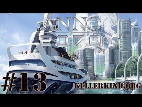 ANNO 2070 [HD] #013 – Kellerkind Prime und eine kleine Sturmwarnung ★ Let's Play ANNO 2070