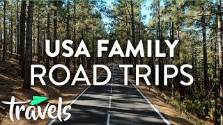 Best American Family Road Trips | MojoTravels