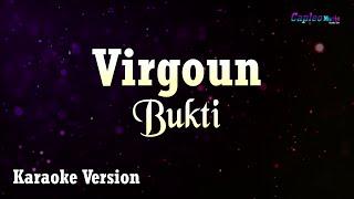 Virgoun - Bukti (Karaoke Version)