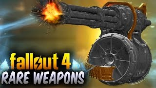 Fallout 4 Rare Weapons