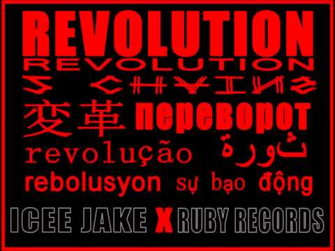 Icee Jake - Revolution (Produced by Ruby Records)