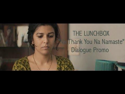 The Lunchbox   Na Thank You Na Namaste Promo