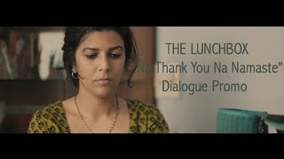 Na Thank You Na Namaste Promo - The Lunchbox