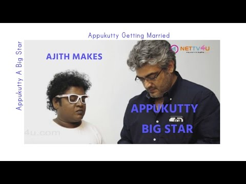 Thala Ajith Makes Appukutty A Big Star - Appukutty Getting Married