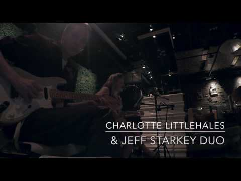 Jeff Starkey and Charlotte Littlehales live at Vin de Syrah