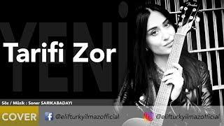 Elif Türkyılmaz - Tarifi Zor