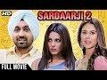 Sardaarji 2 Full Hindi Movie HD | Diljit Dosanjh, Sonam Bajwa, Monica Gill, Yashpal Sharma video download