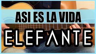 Como tocar - Asi es la vida de Elefante - Tutorial Guitarra (HD)