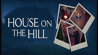 House on the Hill Gameplay