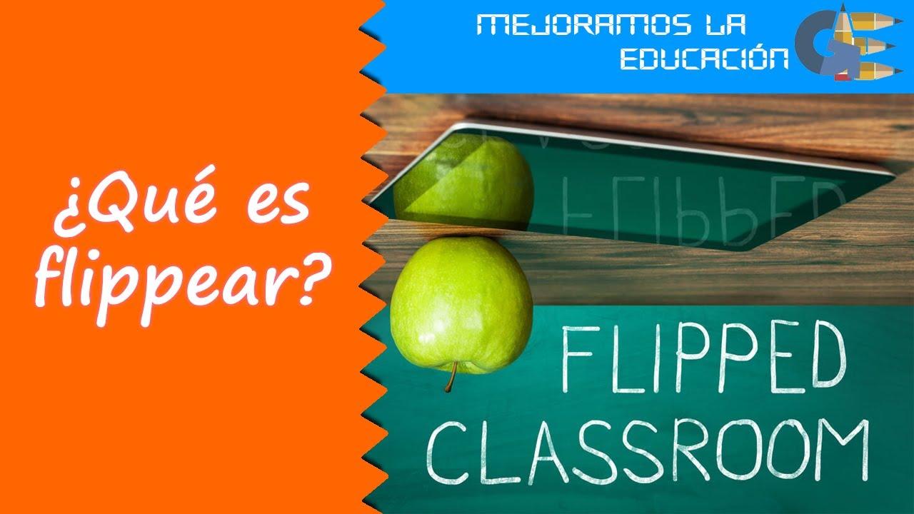 Explicación metodología Flipped Learning