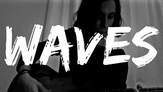 Waves - Dean Lewis (Acoustic Cover)