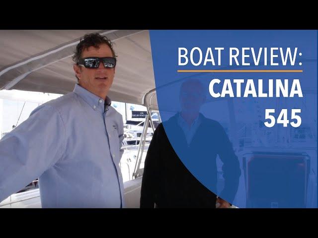 Boat Review: Catalina 545 North American Debut at the 2019 Annapolis Sailboat Show