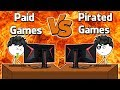 Paid Games VS Pirated Games