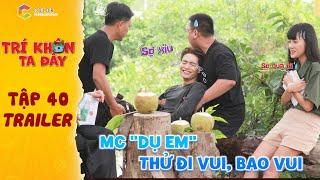 Trí khôn ta đây|Trailer tập 40:Hồ Bích Trâm dụ dỗ Yong Anhh,Thanh Vy thử trò cảm giác mạnh của vệ sĩ