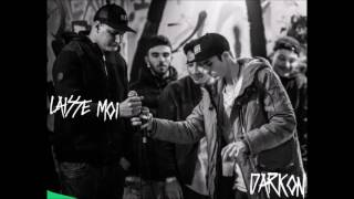 Darkon - Laisse moi (Prod: Ben Maker)