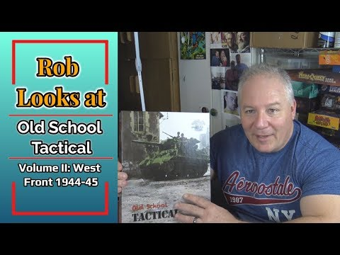 Rob Looks at Old School Tactical Vol II: West Front 1944-45