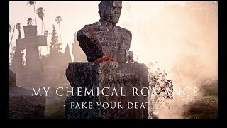 My Chemical Romance - Fake Your Death video