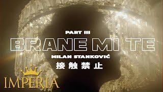 Milan Stanković - Brane mi te (Official Video 2019)