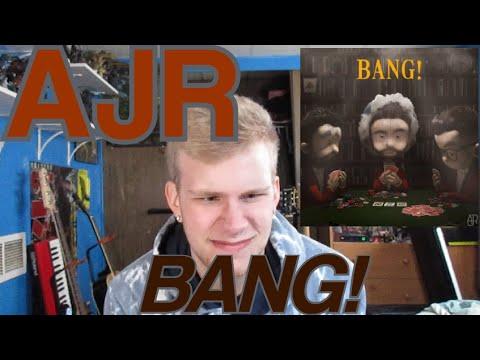 """AJR- """"BANG!"""" Reaction"""