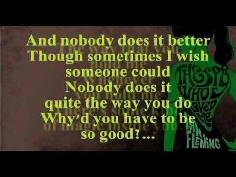 Nobody Does It Better (Lyrics) - Carly Simon