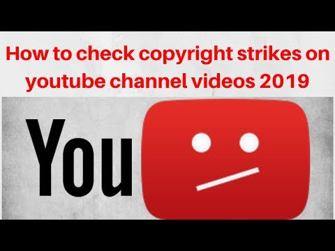 How to check copyright strikes on youtube channel videos 2019