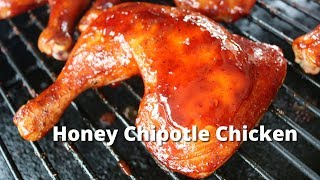 Honey Chipotle Chicken Quarters | Grilled Chicken with Honey Chipotle Sauce on Big Green Egg