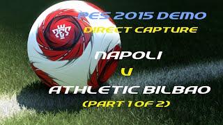 Demo - Napoli vs Athletic Bilbao (Parte 1)