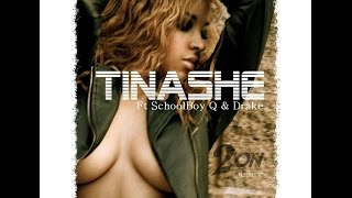 Tinashe - 2 On Ft Schoolboy-Q & Drake