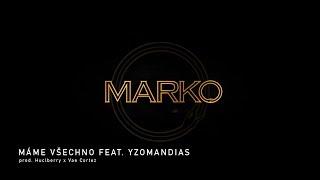 Ektor - Máme všechno feat. Yzomandias (prod. Huclberry x Vae Cortez)