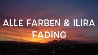 Alle Farben & Ilira   Fading Lyrics