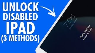 3 Ways to Unlock a Disabled iPad | How to Unlock Disabled iPad | iPad Disabled Connect to iTunes