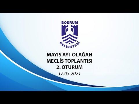 BODRUM BELEDİYESİ MAYIS AYI OLAĞAN MECLİS TOPLANTISI 2. OTURUM - 2021