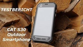 Test: Cat S30 Outdoor Smartphone | deutsch