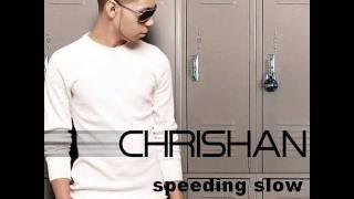 Chrishan speeding slow High Quality Mp3 + lyrics