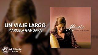 [Pista Karaoke] - Marcela Gandara - Un viaje largo.
