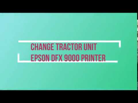 Replace Tractor Unit Epson DFX 9000 Printer. Epson DFX 9000 PRINTER