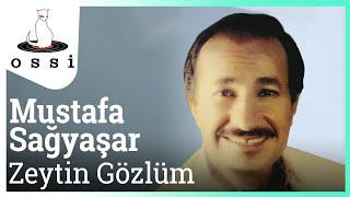 Mustafa Sağyaşar / Zeytin Gözlüm