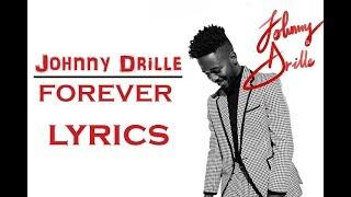 JOHNNY DRILLE   FOREVER (Official_Lyrics)
