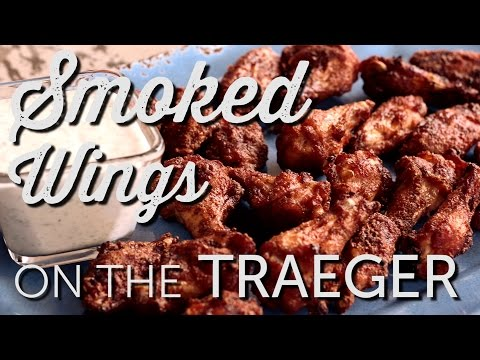 Smoked Wings on the Traeger Wood Fired Pellet Grill