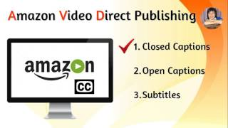 Doing Correct Closed Captions for Amazon Video Direct