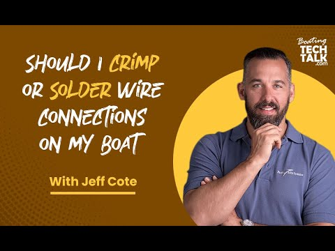 Ask PYS - Should I Crimp or Solder Wire Connections on My Boat?