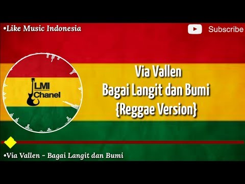 Via Vallen - Bagai Langit dan Bumi {Reggae Version} Official Lyrik