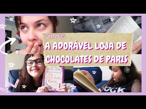 Vlog de Leitura A Adorável Loja de Chocolates de Paris + Rotina || Diário Galáctico