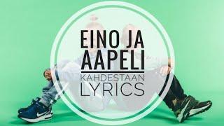 Eino ja Aapeli - Kahdestaan | Lyrics