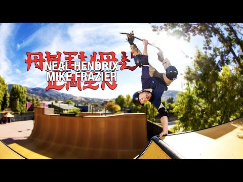 Chin Ramp Sessions: Neal Hendrix & Mike Frazier