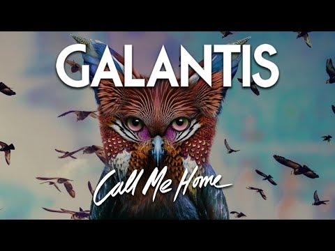 Galantis - Call Me Home (Official Audio)
